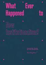 CCVA-Voorhies-New-Institutionalism Studio Miessen